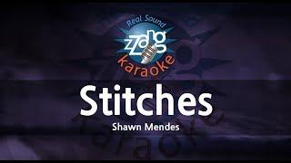 Shawn Mendes-Stitches (Melody) (Karaoke Version) [ZZang KARAOKE]