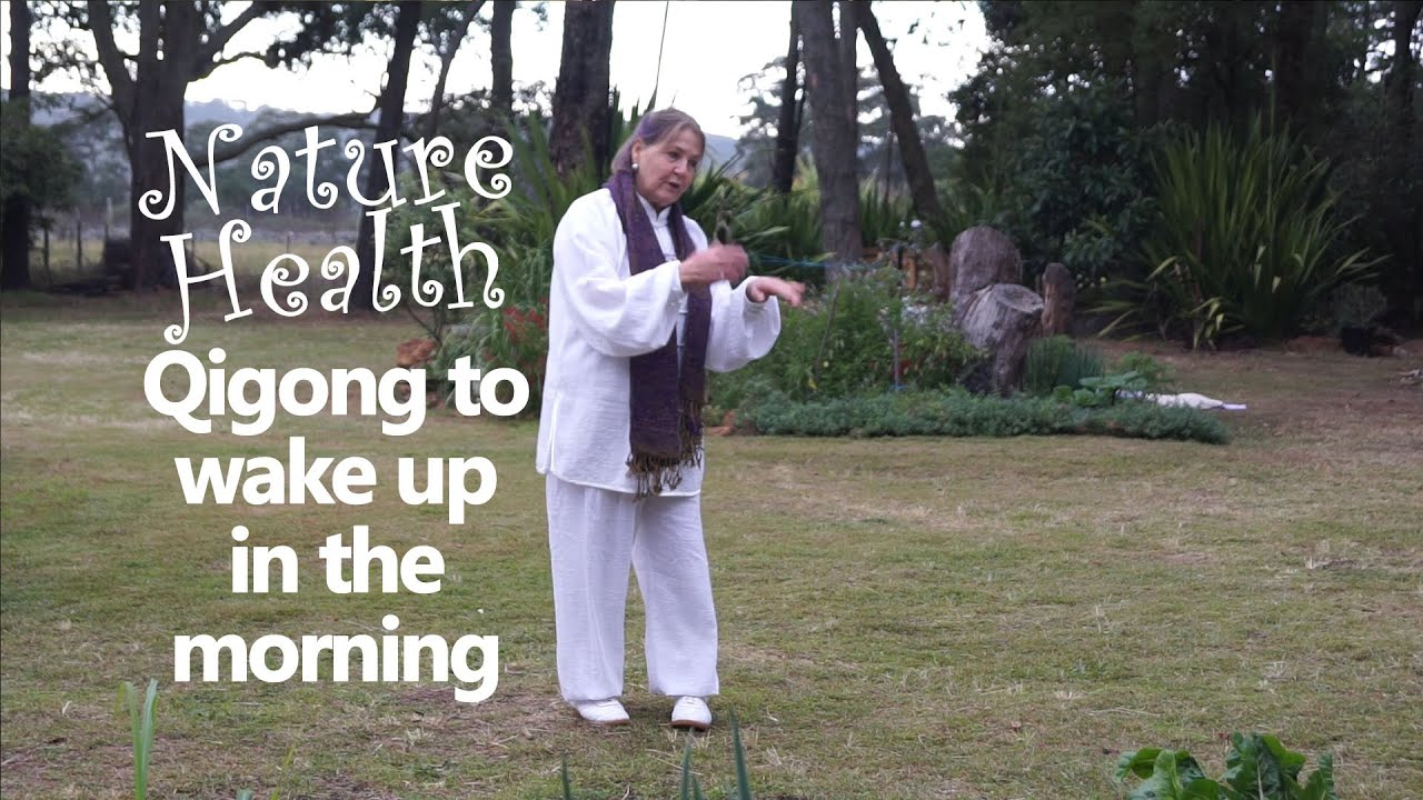 How To Wake Up With Qigong Before You Get Out Of Bed Youtube