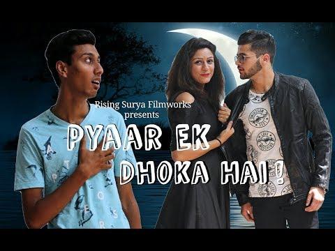 Pyaar Ek Dhoka Hai | Latest Hindi Comedy Video 2018 |
