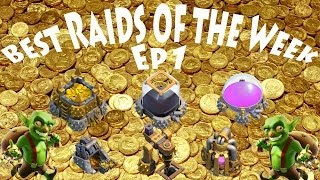 Clash of Clans: Best Raids of the Week Ep1