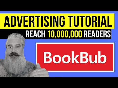 BookBub Ads Tutorial: How To Reach Up To TEN MILLION Readers