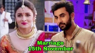 Confirmed ! Ranbir Kapoor and Ali Bhatt to get married on 15th November 2018  