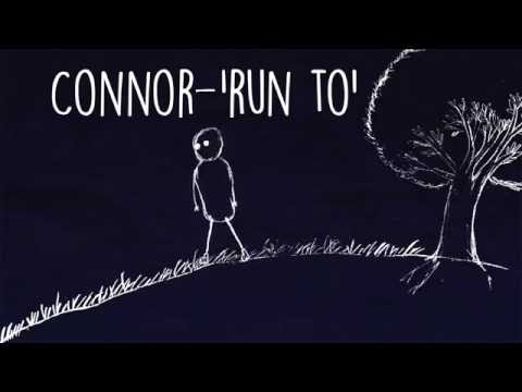 "Connor - ""Run To"""