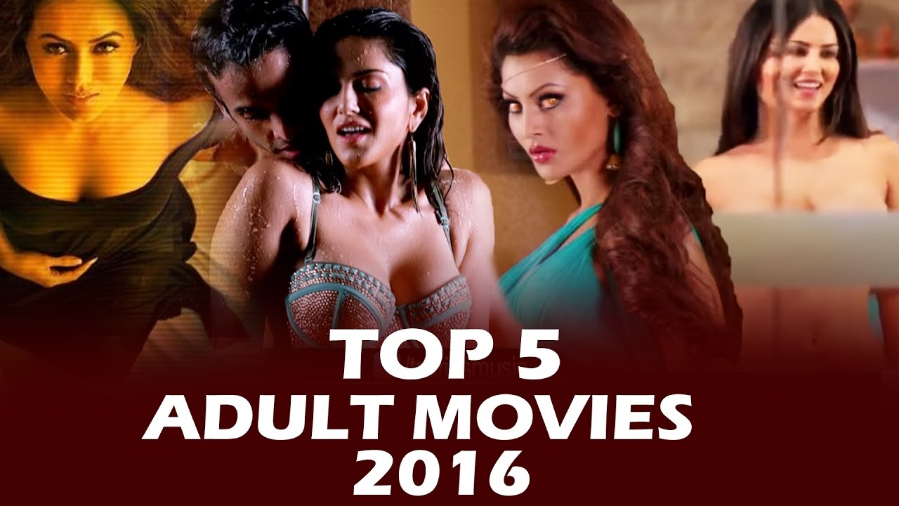 Top  Adult Movies Of Bollywood