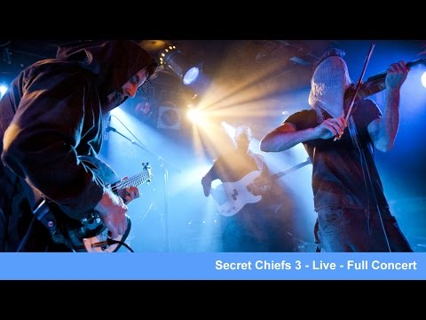 Secret Chiefs 3 - Live (Full Show)