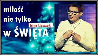MIŁOŚĆ NIE TYLKO W ŚWIĘTA - Irina Liszczuk © VTV