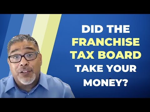 Did The Franchise Tax Board Take Money Out Your Bank Account? - Carlos Samaniego EA
