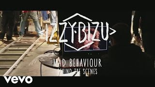 Izzy Bizu - Mad Behaviour (Behind the Scenes)