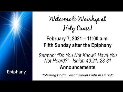 Holy Cross Lutheran Church Worship (Feb. 7th, 2021)