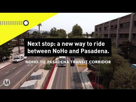 NoHo To Pasadena Bus Rapid Transit Corridor Project Overview