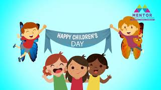 Happy Children's Day @ Mentor International School