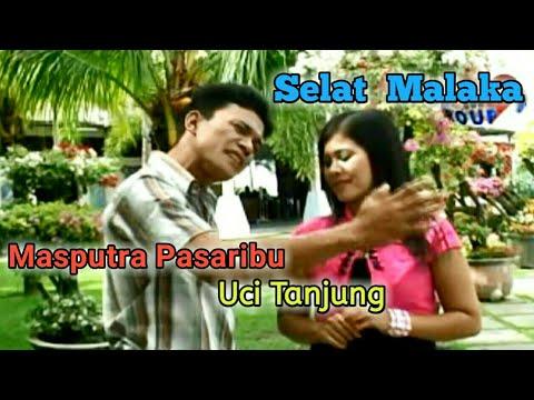 SELAT MALAKA - Lagu Tapsel - MASPUTRA PAS ft UCI TANJUNG