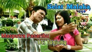 Download lagu SELAT MALAKA Lagu Tapsel MASPUTRA PAS ft UCI TANJUNG MP3