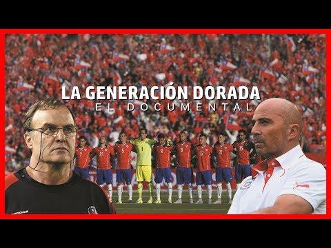 La Generación Dorada Chilena - Documental (Parte1)