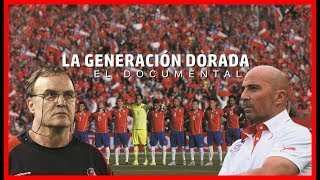 La Generación Dorada Chilena - Documental (Parte1)