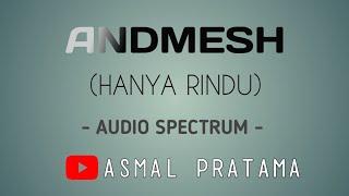 Download Andmesh - Hanya Rindu (Audio Spectrum) Mp3