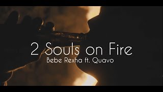 Bebe Rexha - 2 Souls on Fire ( Tradução )  HD 