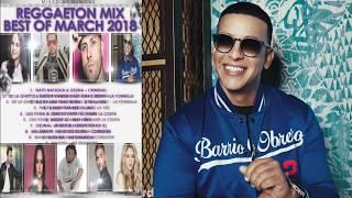 Reggaeton Latino Mix - DjMobe Best of March 2018-03-31