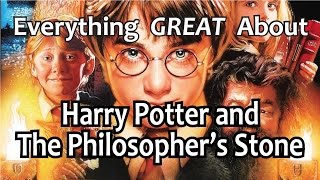Everything GREAT About Harry Potter and The Philosopher's Stone!