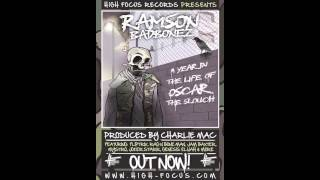 Ramson Badbonez - March - Scruffy, Bummy, Hungry Feat. Jam Baxter & Joker Starr (NEW EXCLUSIVE)