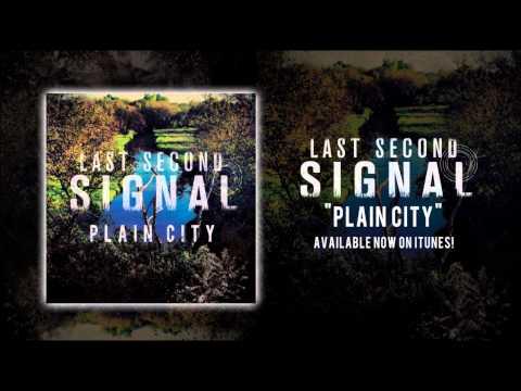Last Second Signal - Plain City