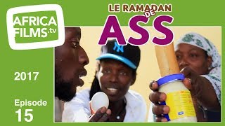Le Ramadan De Ass 2017 - épisode 15
