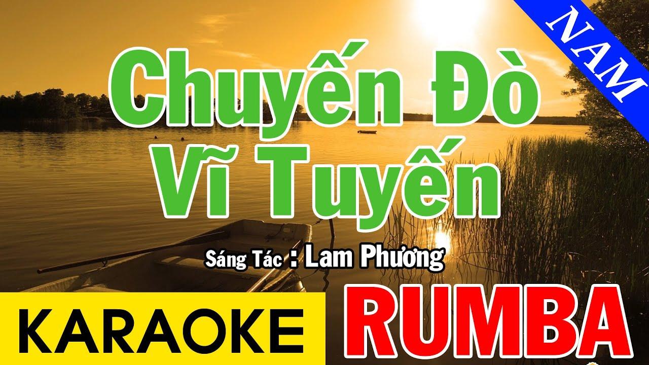 Karaoke Chuyến Đò Vĩ Tuyến Tone Nam - Karaoke Rumba Beat Chuẩn