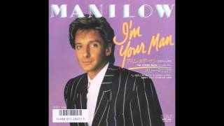 """Barry Manilow - I'm Your Man (Club Mix) (7"""" Version)"""