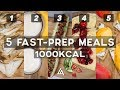5 RECIPES for 1000 CALORIES in LESS than 10 minutes !