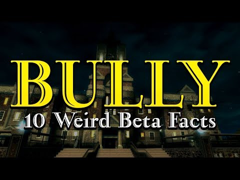 BULLY - 10 Weird Beta Facts You Didn't Know