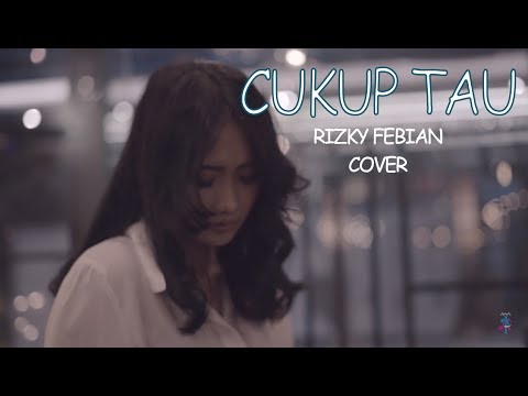 Rizky Febian - Cukup Tau cover by PandaZimmer feat Ninicaaan