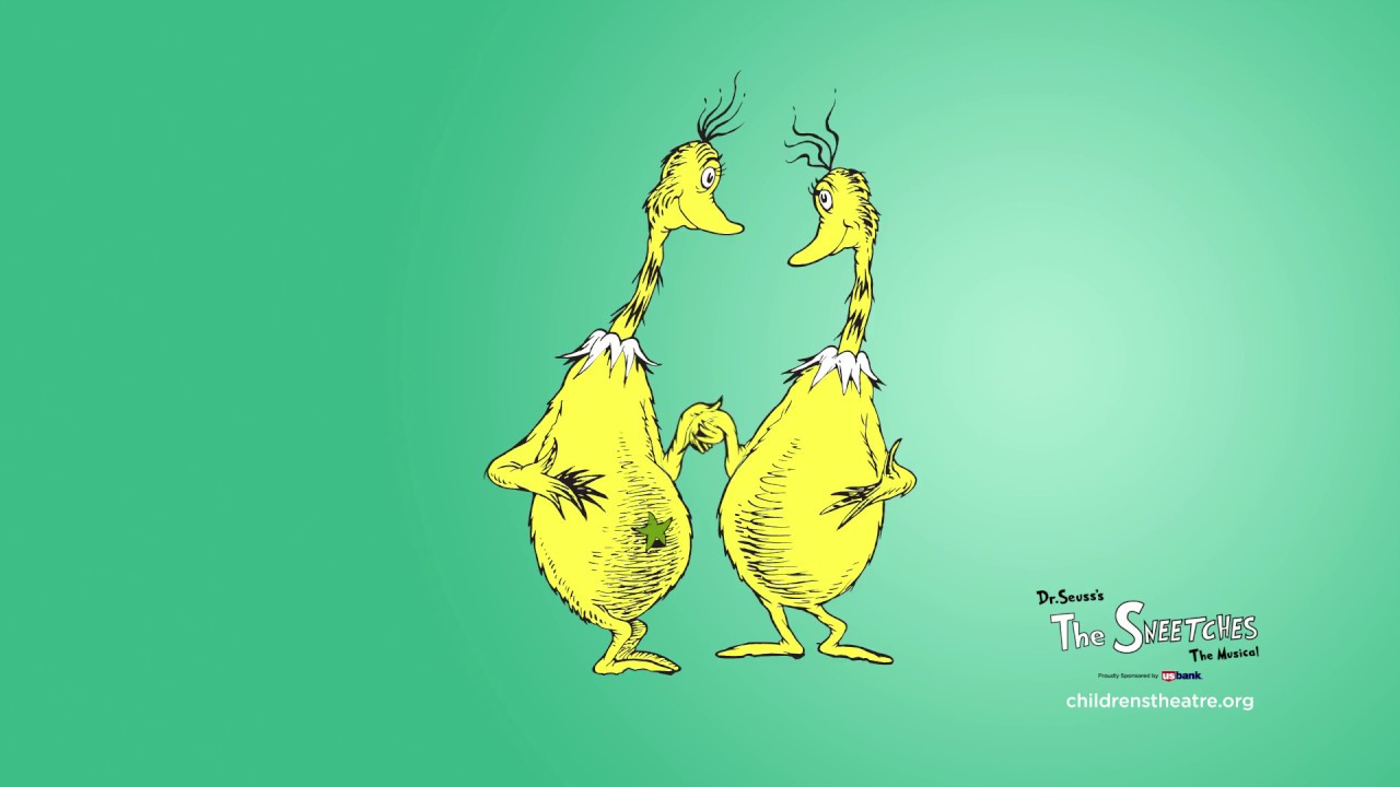 Dr  Seuss's the Sneetches