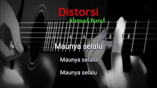 Karaoke Ahmad Band - Distorsi