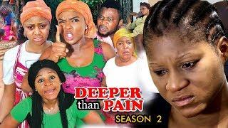Deeper Than Pain Season 2 - Chioma Chukwuka 2018 Latest Nigerian Nollywood Movie Full HD