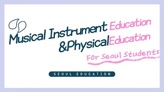 Musical Instrumental Education, Physical Education
