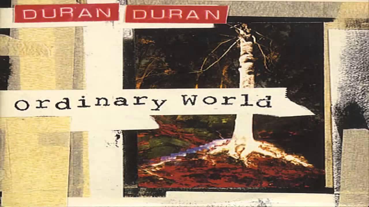 Duran Duran Ordinary World
