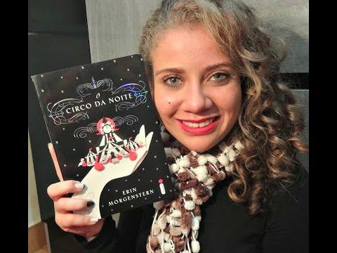 Resenha: O Circo da Noite - Erin Morgenstern