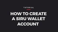 Siru Mobile Tutorial - Create a Siru Wallet account