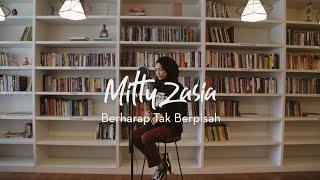 Berharap tak berpisah - Reza Artamevia Cover by Mitty Zasia