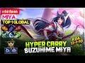 Hyper Carry Suzuhime Miya [ Top 1 Global Miya ] rebirth666 Miya Mobile Legends