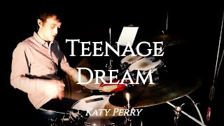 Katy Perry - Teenage Dream - Drum Transcription (Cover) | Yentl Doggen Drums