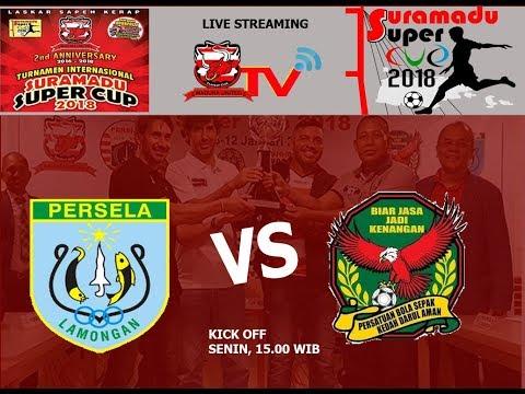 LIVE PERSELA VS KEDAH FC MALAYSIA  SURAMADU SUPER CUP 2018
