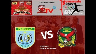 LIVE PERSELA VS KEDAH FC MALAYSIA -- SURAMADU SUPER CUP 2018 -