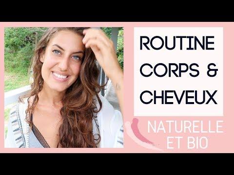Routine corps et cheveux ⎮ Bio & naturelle