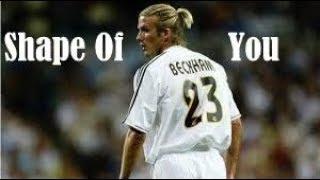 David Bekham ft. Shape Of You || legendary skills