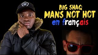 Big Shaq - Mans not hot (traduction en francais) COVER