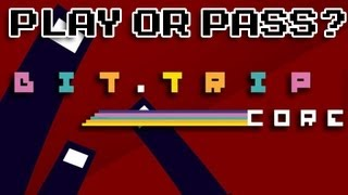 Play or Pass? - Bit.Trip Core - [PC/MAC] (Review)