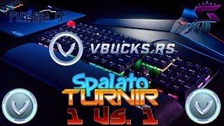 PC TOURNAMENT 1Vs1/SPONSOR @vbucks. RS-#Fortnite #Balkan #Live #Turnir