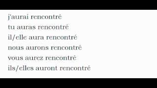 Rencontre Past Tense French