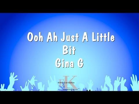 Ooh Ah Just A Little Bit  Gina G Karaoke Version